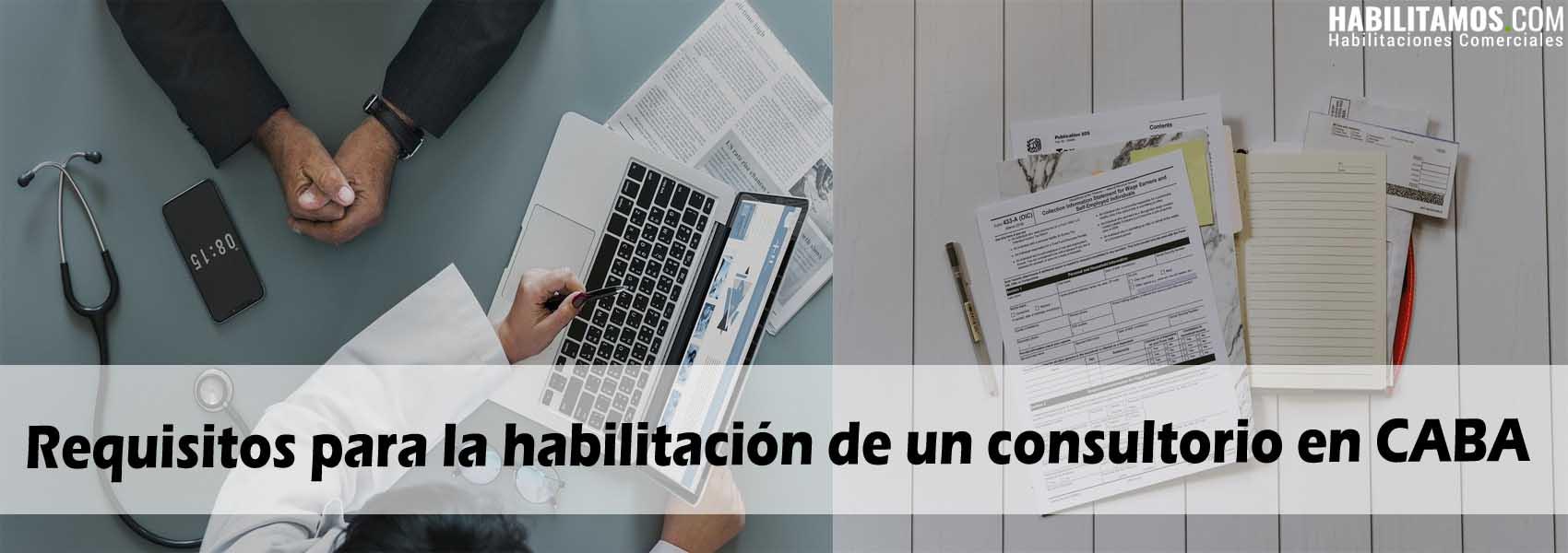 Requisitos para la habilitación de un consultorio en CABA