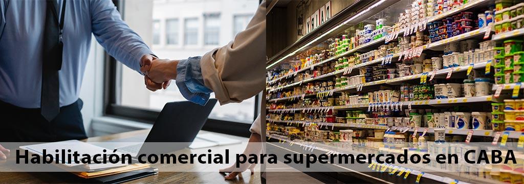 Habilitacion-comercial-para-supermercados-en-CABA